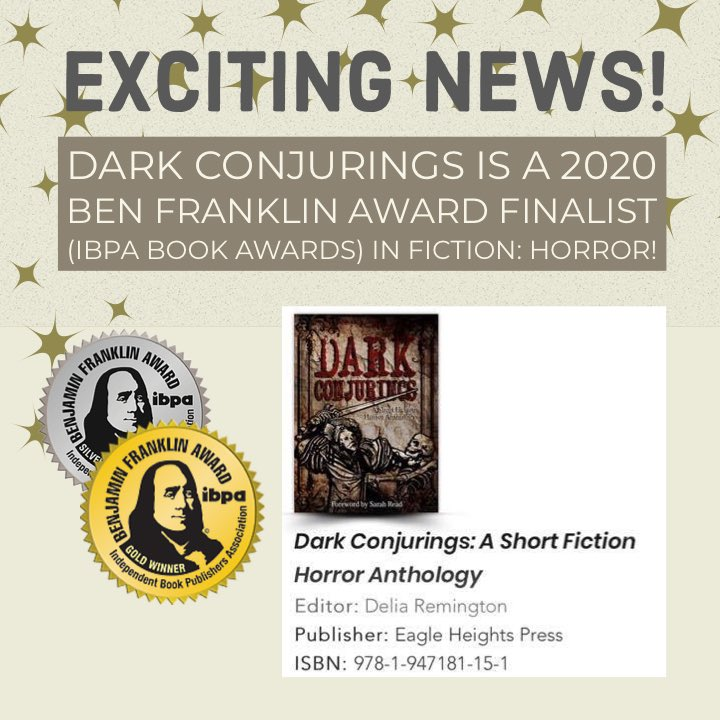 Dark Conjurings is a 2020 Ben Franklin Award Finalist in Fiction: Horror from Independent Book Publishers Association (IBPA)! Click to find out more!